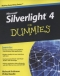 Miniaturebillede af omslaget til Microsoft Silverlight 4 For Dummies