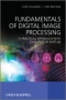 Miniaturebillede af omslaget til Fundamentals of Digital Image Processing