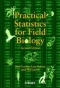 Miniaturebillede af omslaget til Practical Statistics for Field Biology
