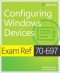 Miniaturebillede af omslaget til Exam Ref 70-697: Configuring Windows Devices