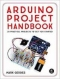 Miniaturebillede af omslaget til The Arduino Project Handbook