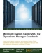 Miniaturebillede af omslaget til Microsoft System Center 2012 R2 Operations Manager Cookbook