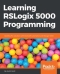 Miniaturebillede af omslaget til Learning RSLogix 5000 Programming
