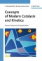 Miniaturebillede af omslaget til Concepts of Modern Catalysis and Kinetics