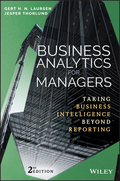 Business Analytics for Managers: Taking Business Intelligence Beyond Reporting, 2. udgave