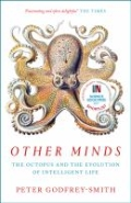 Other Minds - The Octopus and the Evolution of Intelligent Life