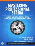 miniaturebillede af omslaget til Mastering Professional Scrum - Coaches' Notes for Busting Myths, Solving Challenges, and Growing Agility, 1. udgave