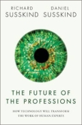 miniaturebillede af omslaget til The Future of the Professions - How Technology Will Transform the Work of Human Experts