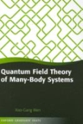miniaturebillede af omslaget til Quantum Field Theory of Many-Body Systems - From the Origin of Sound to an Origin of Light and Electrons