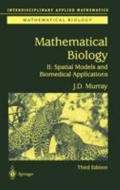 miniaturebillede af omslaget til Mathematical Biology - Spatial Models and Biomedical Applications, 3. udgave