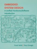 miniaturebillede af omslaget til Embedded System Design - A Unified Hardware/Software Introduction