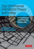 miniaturebillede af omslaget til Two-Dimensional Information Theory and Coding - With Applications to Graphics Data and High-Density Storage Media
