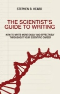miniaturebillede af omslaget til The Scientist's Guide to Writing - How to Write More Easily and Effectively Throughout Your Scientific Career