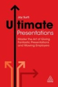 miniaturebillede af omslaget til Ultimate Presentations - Master the Art of Giving Fantastic Presentations and Wowing Employers