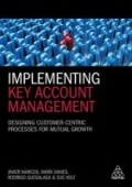 miniaturebillede af omslaget til Implementing Key Account Management - Designing Customer-Centric Processes for Mutual Growth
