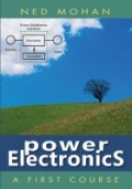 Power Electronics - A First Course