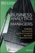Business Analytics for Managers - Taking Business Intelligence Beyond Reporting, Second Edition, 2. udgave