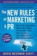 miniaturebillede af omslaget til The New Rules of Marketing and PR - How to Use Social Media, Online Video, Mobile Applications, Blogs, News Releases, and Viral Marketing to Reach Buye, 6. udgave