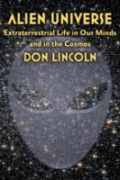 Alien Universe - Extraterrestrial Life in Our Minds and in the Cosmos
