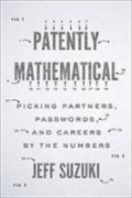 Patently Mathematical - Picking Partners, Passwords, and Careers, by the Numbers