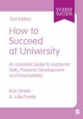 miniaturebillede af omslaget til How to Succeed at University - An Essential Guide to Academic Skills , Personal Development and Employability, 2. udgave