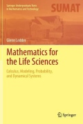miniaturebillede af omslaget til Mathematics for the Life Sciencestems - Calculus, Modeling, Probability, and Dynamical Systems, 1. udgave