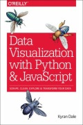 miniaturebillede af omslaget til Data Visualization with Python and JavaScript - Scrape, Clean, Explore and Transform Your Data