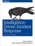 miniaturebillede af omslaget til Intelligence-Driven Incident Response - Outwitting the Adversary, 1. udgave