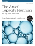 The Art of Capacity Planning - Scaling Web Resources, 2. udgave