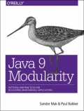 Java 9 Modularity - Patterns and Practices for Developing Maintainable Applications, 1. udgave