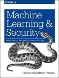 Machine Learning and Security - Protecting Systems with Data and Algorithms, 1. udgave
