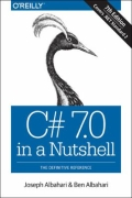 miniaturebillede af omslaget til C# 7. 0 in a Nutshell - The Definitive Reference, 1. udgave