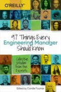 miniaturebillede af omslaget til 97 Things Every Engineering Manager Should Know - Collective Wisdom from the Experts
