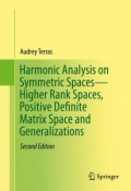 miniaturebillede af omslaget til Harmonic Analysis on Symmetric Spaces--Higher Rank Spaces, Positive Definite Matrix Space and Generalizations, 2. udgave