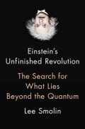 Einstein's Unfinished Revolution - The Search for What Lies Beyond the Quantum