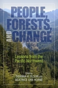 People, Forests, and Change - Lessons from the Pacific Northwest