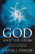 God and the Atom - From Democritus to the Higgs Boson
