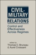 miniaturebillede af omslaget til Civil-Military Relations - Control and Effectiveness Across Regimes