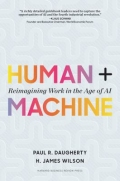 Human + Machine - Reimagining Work in the Age of AI