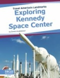 Exploring Kennedy Space Center