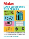 Learn Electronics with Arduino - An Illustrated Beginner's Guide to Physical Computing