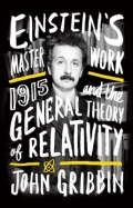 miniaturebillede af omslaget til Einstein's Masterwork - 1915 and the General Theory of Relativity