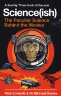 Science(Ish) - The Peculiar Science Behind the Movies
