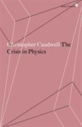 The Crisis in Physics