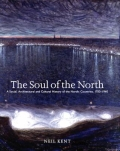 The Soul of the North - A Social, Architectural and Cultural History of the Nordic Countries, 1700-1940