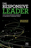 The Responsive Leader - How to Be a Fantastic Leader in a Constantly Changing World