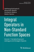 miniaturebillede af omslaget til Integral Operators in Non-Standard Function Spaces - Volume 1: Variable Exponent Lebesgue and Amalgam Spaces, 1. udgave