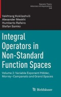 miniaturebillede af omslaget til Integral Operators in Non-Standard Function Spaces - Volume 2: Variable Exponent Hölder, Morrey-Campanato and Grand Spaces, 1. udgave