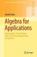 miniaturebillede af omslaget til Algebra for Applications - Cryptography, Secret Sharing, Error-Correcting, Fingerprinting, Compression, 1. udgave