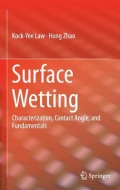 Surface Wetting - Characterization, Contact Angle and Fundamentals
